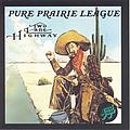 Pure Prairie League - Two Lane Highway альбом