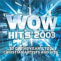 Rachael Lampa - WOW Hits 2003 (disc 1: Blue) album