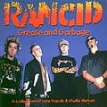 Rancid - Grease and Garbage album