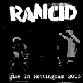 Rancid - Live In Nothingham album
