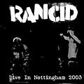 Rancid - Live In Nothingham album