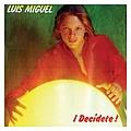 Luis Miguel - Decidete album