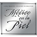 Luis Miguel - Mexico En La Piel Edicion Diamante album