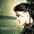 Rebecca St. James - If I Had One Chance To Tell You Something album