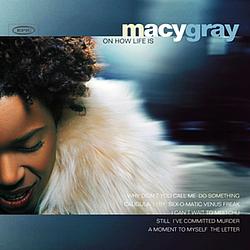 Macy Gray - On How Life Is album