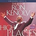 Ron Kenoly - High Places: The Best of Hosanna Music album