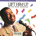 Ron Kenoly - Lift Him Up album