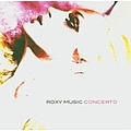 Roxy Music - Concerto (disc 1) album