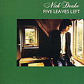 Nick Drake - Five Leaves Left album