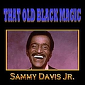Sammy Davis Jr. - That Old Black Magic album