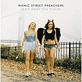 Manic Street Preachers - Send Away The Tigers альбом