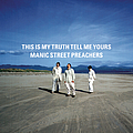 Manic Street Preachers - This Is My Truth Tell Me Yours альбом