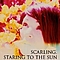 Scarling - Staring to the Sun album