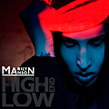 Marilyn Manson - The High End Of Low альбом