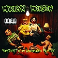 Marilyn Manson - Portrait Of An American Family альбом