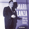 Mario Lanza - When Day Is Done альбом