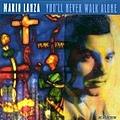 Mario Lanza - You'll Never Walk Alone альбом