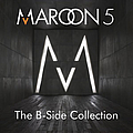 Maroon 5 - The B-Side Collection album