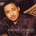 Smokie Norful - I Need You Now album
