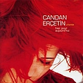 Candan Erçetin - Chante Hier Pour Aujourd'hui альбом