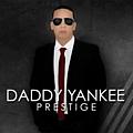 Daddy Yankee - Daddy Yankee Prestige album