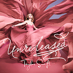 Taylor Swift - Unreleased album
