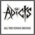 The Adicts - All The Young Droogs album