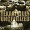 Texas In July - Uncivilized album