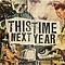 This Time Next Year - New Sensation - альбом