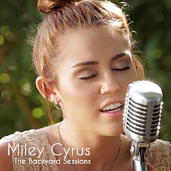 Miley Cyrus - The backyard sessions album