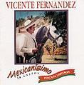 Vicente Fernandez - Mexicanisimo album