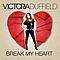 Victoria Duffield - Break My Heart album