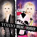 YOHIO - Break The Border album