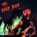 Dead Boys - Liver Than You'll Ever Be album