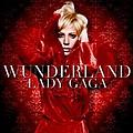 Lady GaGa - Wunderland album