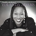 Yolanda Adams - The Praise And Worship Songs Of Yolanda Adams album