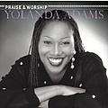 Yolanda Adams - The Praise And Worship Songs Of Yolanda Adams album