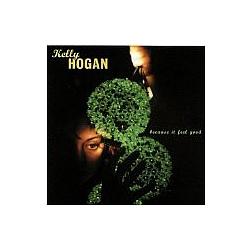 Kelly Hogan - Because It Feel Good альбом