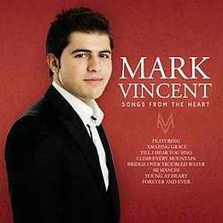 Mark Vincent - Songs From The Heart альбом