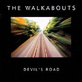 The Walkabouts - Devil's Road album