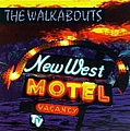 The Walkabouts - New West Motel album