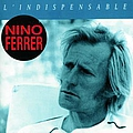 Nino Ferrer - L'Indispensable альбом