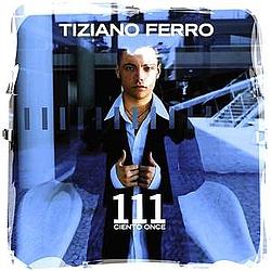 Tiziano Ferro - Ciento Once album