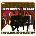 The Tremeloes - Here Comes My Baby: The Ultimate Collection album