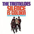 The Tremeloes - Silence Is Golden - The Very Best Of album