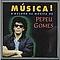 Pepeu Gomes - Música! альбом