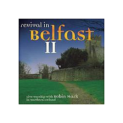 Robin Mark - Revival In Belfast II album