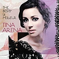 Tina Arena - The Best & le meilleur album