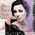 Tina Arena - The Best & le meilleur альбом