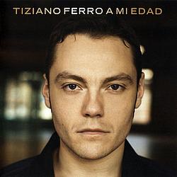 Tiziano Ferro - A mi edad album